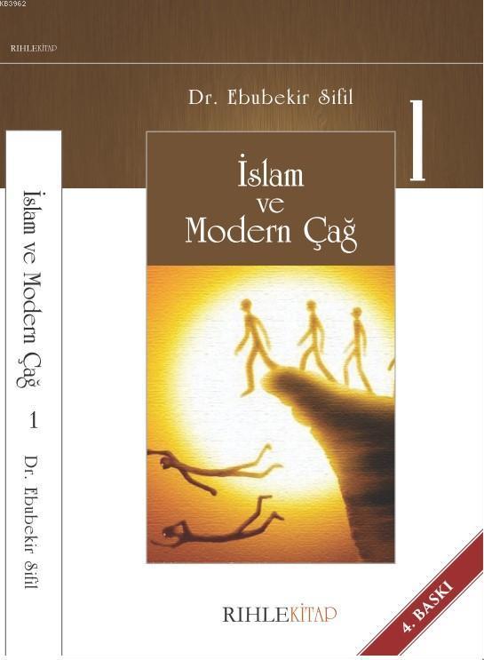 İslam ve Modern Çağ-1