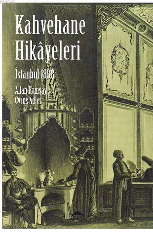İstanbul 1898 - Kahvehane Hikayeleri