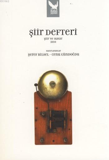Şiir Defteri; Şiir ve Hayat  2010