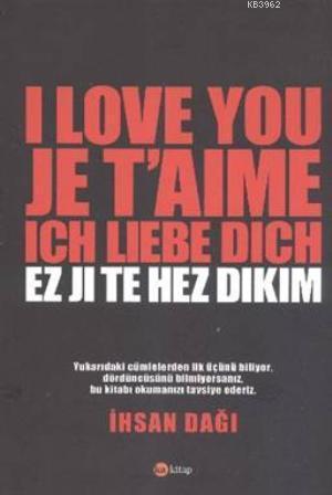I Love You Je T'aime Ich Liebe Dich Ez Ji Te Hez Dikim