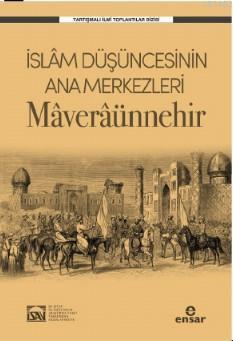 İslam Düşüncesinin Ana Merkezleri Maveraünnehir; İSAV Tartışmalı İlmi Toplantılar Dizisi
