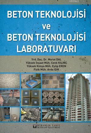 Beton Teknolojisi ve Beton Teknolojisi Laboratuvarı