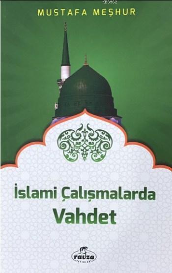 İslami Çalışmalarda Vahdet