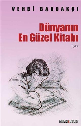 Dünyanın En Güzel Kitanı (Toplu Öyküler)