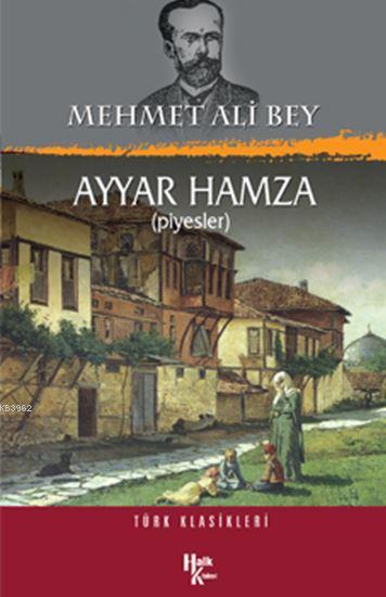 Ayyar Hamza; Türk Klasikleri