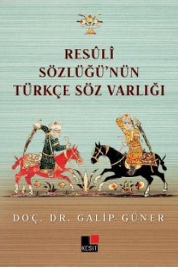 Resuli Sözlüğü'nün Türkçe Söz Varlığı