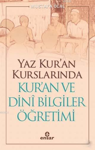 Yaz Kur'an Kurslarında Kur'an ve Dini Bilgiler Öğretimi