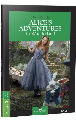 Stage 3 - A2: Alice's Adventures in Wonderland