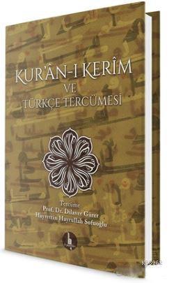 Kur'an-ı Kerim ve Türkçe Tercümesi