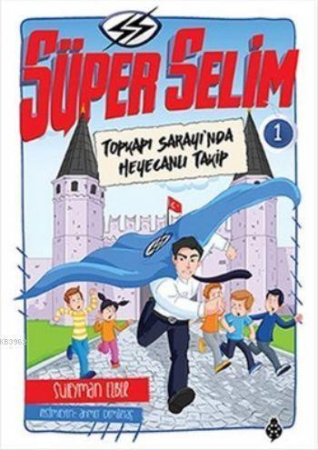 Süper Selim 1 Topkapı Sarayında Heyecanlı Takip