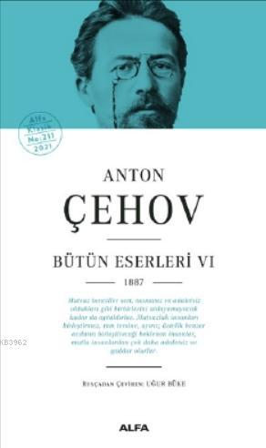 Anton Çehov Bütün Eserleri VI 1887