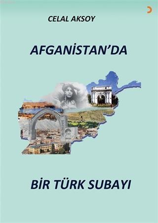 Afganistan'da Bir Türk Subayı