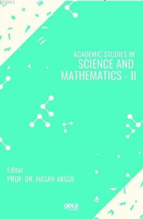 Academic Studies in Science and Mathematics - II