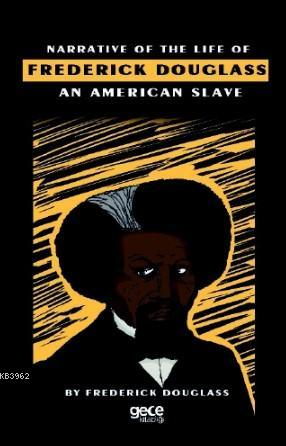 Narrative Of Life Of Frederick Douglass An American Slave