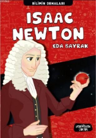 Isaac Newton; Bilimin Dehaları