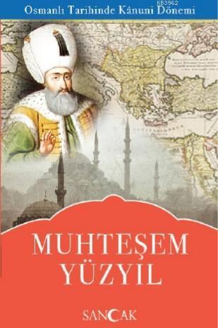 Muhteşem Yüzyıl; Dünya Tarihinde Türk Asrı