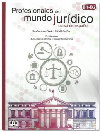 Profesionales Del Mundo Juridico B1-B2 Aduio Descargable