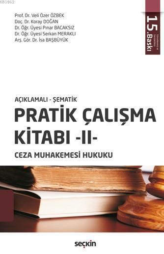 Pratik Çalışma Kitabı - II, Ceza Muhakemesi Hukuku