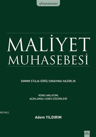 Maliyet Muhasebesi SMMM Staja Giriş Sınavına Hazırlık