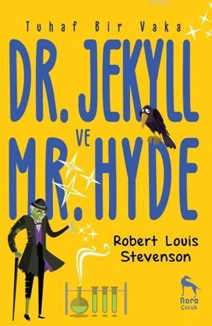 Dr. Jekyll ve Mr. Hyde; Tuhaf Bir Vaka