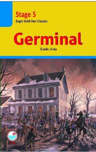 Germinal (Stage 5 ); İngilizce seviyeli hikaye kitabı. Stage 5