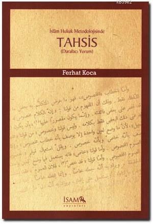 İslam Hukuk Metodolojisinde Tahsis; Daraltıcı Yorum