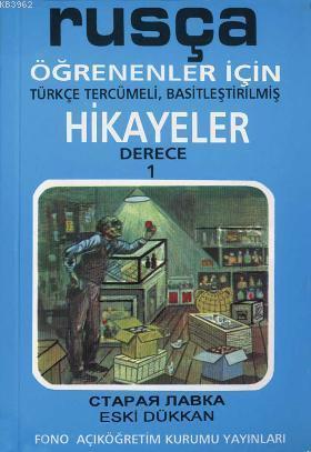 Rusça Türkçe Hikayeler Derece 1 Kitap 2 Eski Dükkan