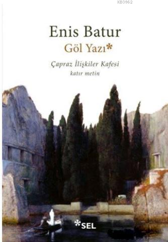 Göl Yazı - Çapraz İlişkiler Kafesi; Katır Metin