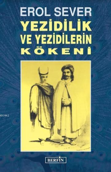 Yezidilik ve Yezidilerin Kökenleri