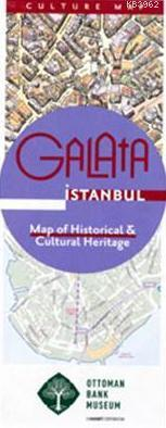 Galata  İstanbul; Map Of Historical & Cultural Heritage