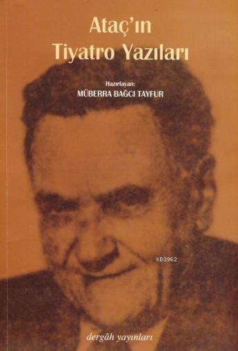 Ataç'ın Tiyatro Yazıları