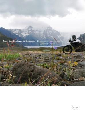 From The Himalayas; To The Andes II