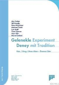 Gelenekle Deney; Experiment Mit Tradition
