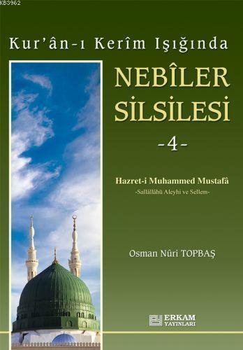 Nebiler Silsilesi - 4