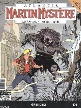 Martin Mystere İmkansızlar Dedektifi Sayı: 121 Grendel!