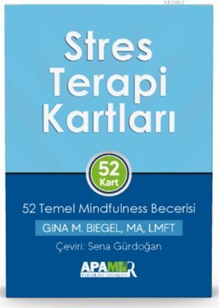 Stres Terapi Kartları - 52 Temel Mindfulness Becerisi