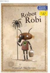 Okumaya Başlarken - Robot Robi