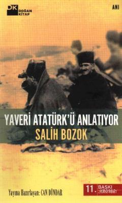 Yaveri Atatürkü Anlatıyor