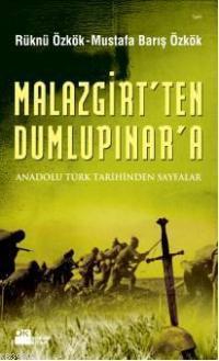 Malazgirt'ten Dumlupınar'a; Anadolu Türk Tarihinden Sayfalar