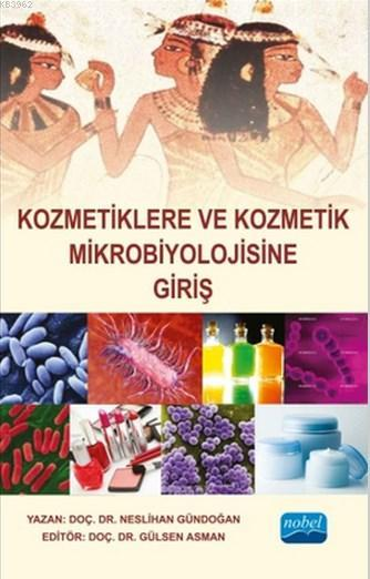 Kozmetiklere ve Kozmetik Mikrobiyolojisine Giriş