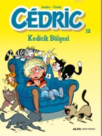 Cedric 12 Kedicik Bölesi