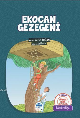 Ekocan Gezegeni; Türkçe Tema Hikayeleri