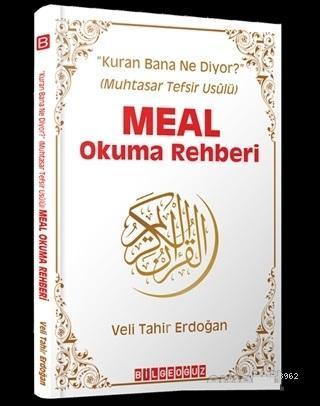 Meal Okuma Rehberi; Kuran Bana Ne Diyor? (Muhtasar Tefsir Usulü)