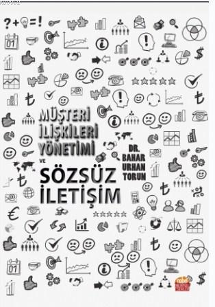 Müşteri İlişkileri Yönetimi ve Sözsüz İletişim