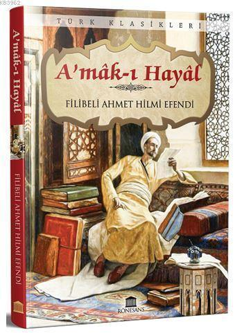 A'mak ı Hayal (Eksiksiz, Tam Metin)