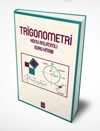 Trigonometri Konu Anlatımlı Soru Kitabı