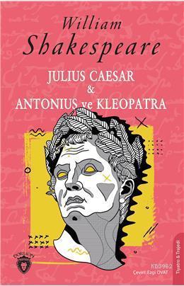 Julius Caesar & Antonius Ve Kleopatra
