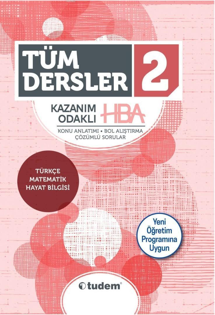 Tudem Yayınları 2. Sınıf Tüm Dersler Kazanım Odaklı HBA Tudem