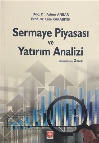 Sermaye Piyasası ve Yatırım Analizi