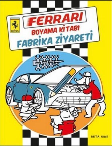 Ferrari Boyama Kitabı Fabrika Ziyareti